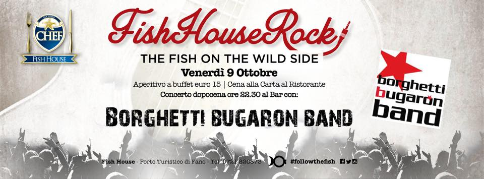 Borghetti Bugaron Band live @ Fish House Fano