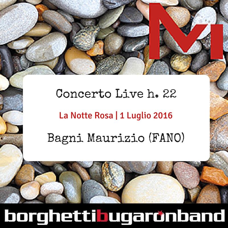 Borghetti Bugaron Band - La Notte Rosa 2016