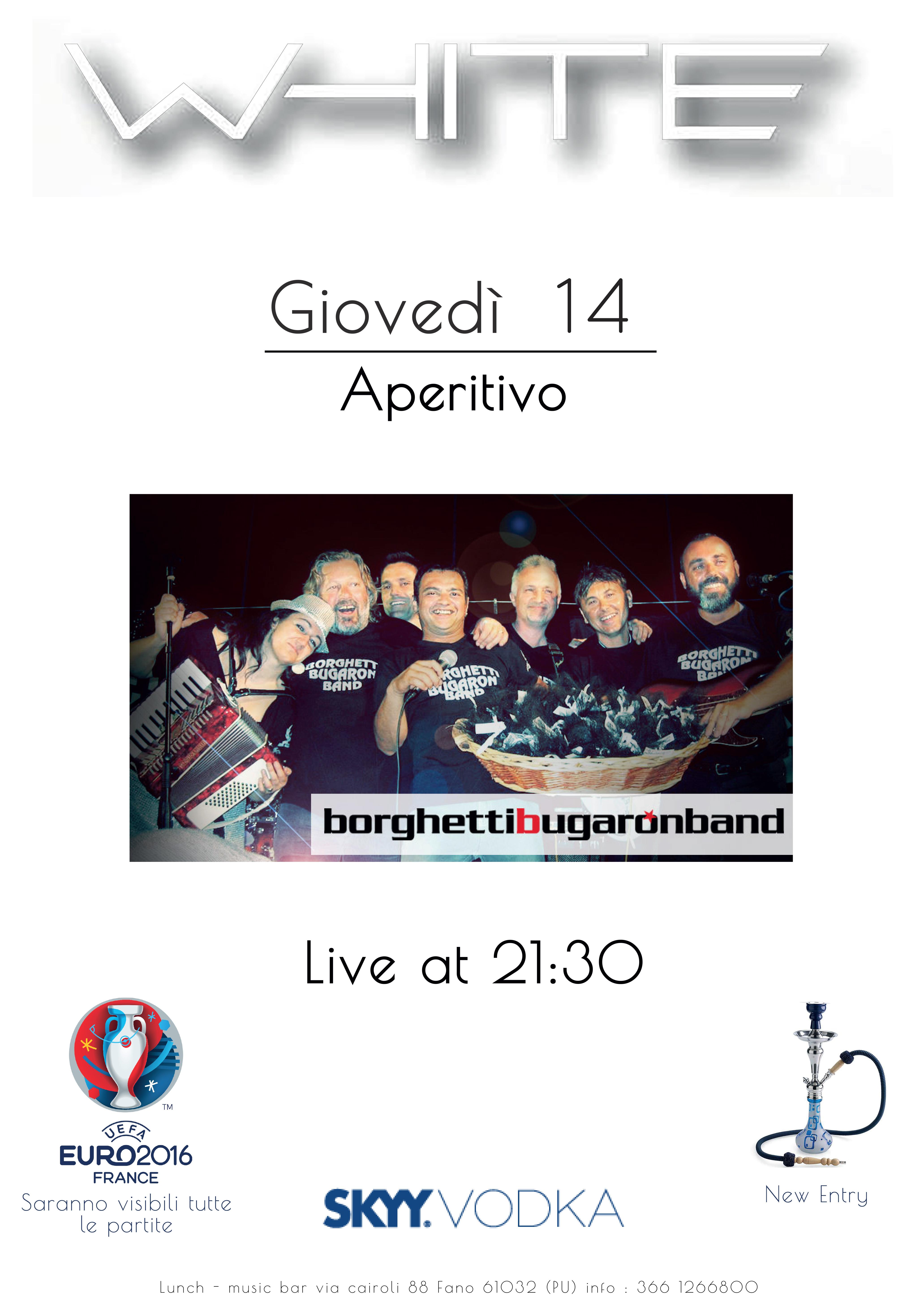 Borghetti Bugaron Band LIVE @ White (Lido di Fano)