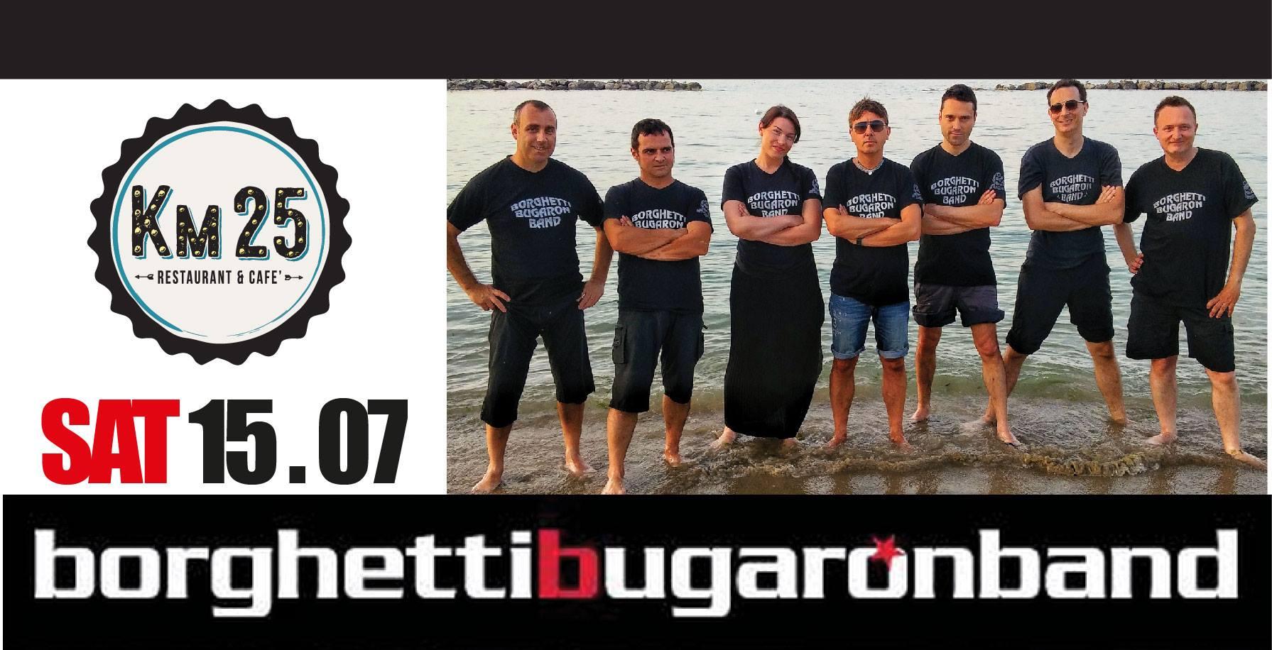 Borghetti Bugaron Band live al Km 25